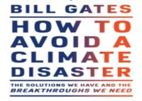 «Як уникнути кліматичної катастрофи: рішення, які в нас є, і прориви, які нам потрібні», – Білл ГЕЙТС